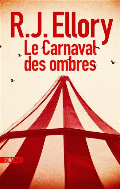 Le carnaval des ombres de R.j. Ellory