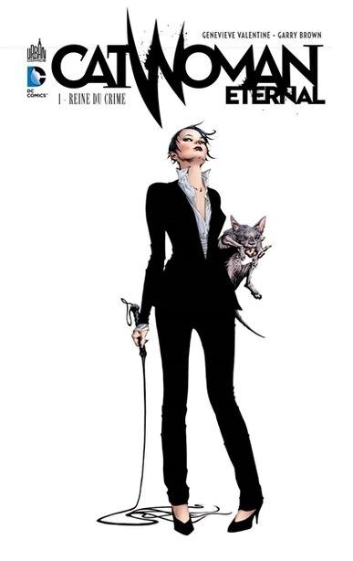Catwoman eternel 01 : Reine du crime de Geneviève Valentine