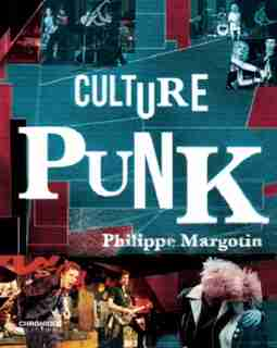Culture Punk by Philippe Margotin