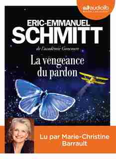 Cd La Vengeance Du Pardon de Eric-Emmanuel Schmitt