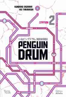 Mawaru penguin-drum Tome 2 de Kunihiko Ikuhara