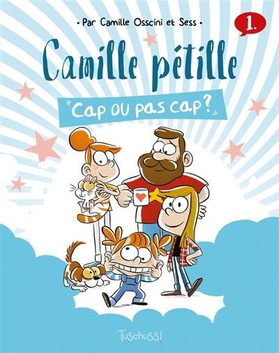 Camille Pétille Tome 1 de Sess