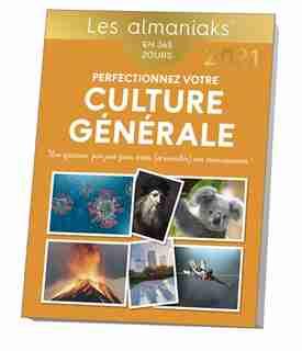 Almaniak perfectionnez votre culture générale 2021 de COLLECTIF