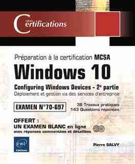 Windows 10 - Déploiement Et Gestion Via Des Services D'entrepris by Pierre Salvy