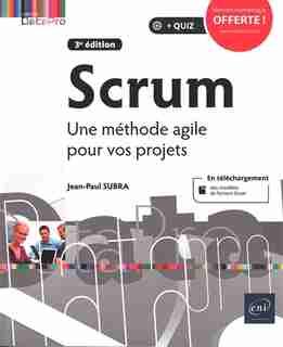 Scrum - Une Méthode Agile Pour Vos Projets 3e Édi by Jean-paul Subra
