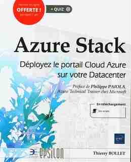 Azure Stack : Déployez le portail Cloud Azure sur votre Datacent by Thierry Bollet