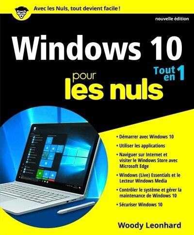Windows 10 pour les nuls tout en un n ed by Woody Leonhard