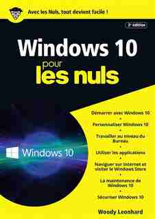Windows 10 Pour Les Nuls by Woody Leonhard