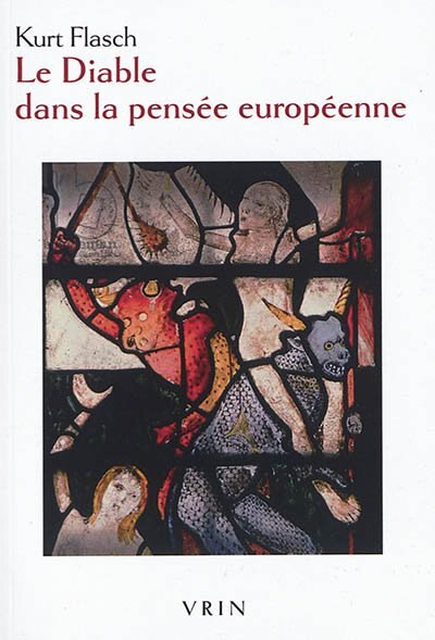 Diable dans la pensée européenne (Le) by KURT FLASCH