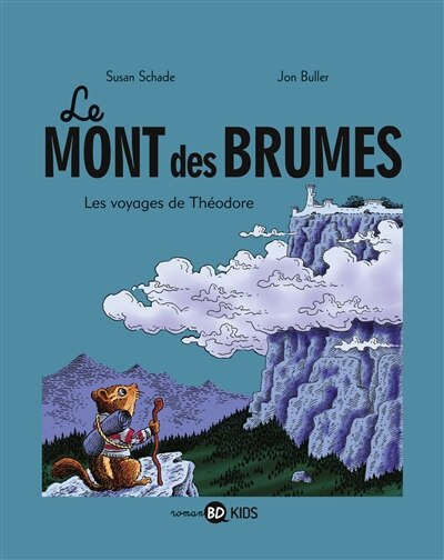 MONT DES BRUMES T01 by Jon Buller