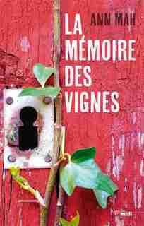 LA MEMOIRE DES VIGNES by Ann Mah