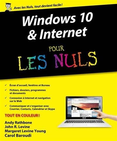 Windows 10 et internet pour les nuls de Andy Rathbone