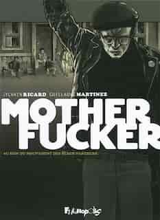 Motherfucker by Sylvain Ricard