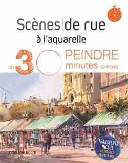 Scènes De Rue À L'aquarelle by Grahame Booth