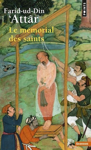 Mémorial des Saints (Le) by Farid-ud-Din Attar