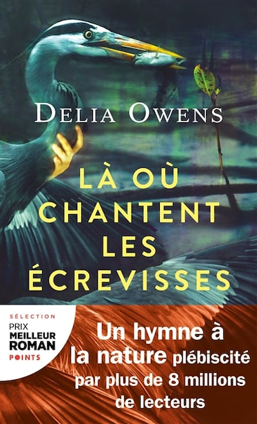Là où chantent les écrevisses by Delia Owens