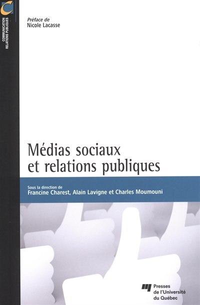 Médias sociaux et relations pupliques de Francine Charest