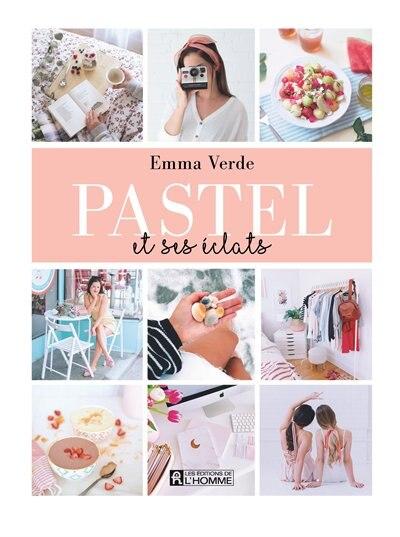 Pastel et ses éclats by Emma Verde