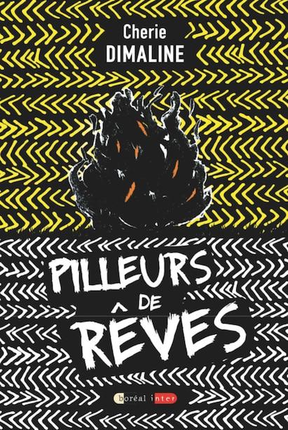 PILLEURS DE RÊVES by Cherie Dimaline