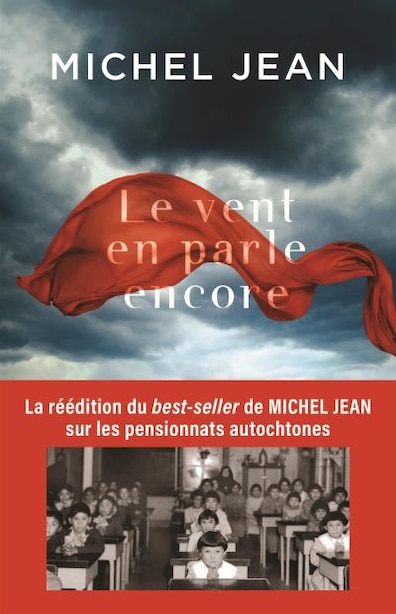 LE VENT EN PARLE ENCORE - NOUVELLE ÉDITION by Michel Jean