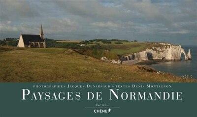 PAYSAGES DE NORMANDIE de Denis Montagnon