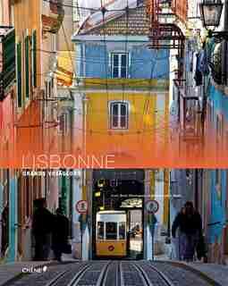 LISBONNE GDS VOYAGEURS de Denis Montagnon