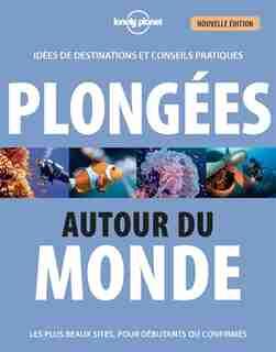 PLONGEE AUTOUR DU MONDE 3ÈME ÉDITION de Jean-Bernard Carillet