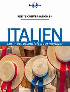 Petite Conversation En Italien 13ed de Lonely Planet