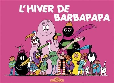 Hiver De Barbapapa -L' by Talus Taylor