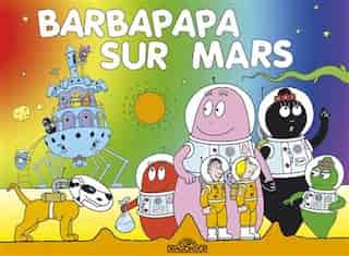Barbapapa Sur Mars by Talus Taylor