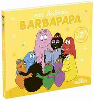 BARBAPAPA: MES HISTOIRES BARBAPAPA TOME 3 by Alice Taylor