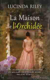 La maison de l'orchidée de Lucinda Riley