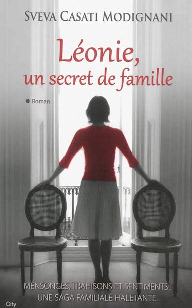 Léonie un secret de famille by Sveva Casati Modignani