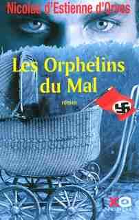 ORPHELINS DU MAL -LES