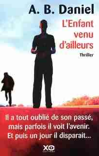 ENFANT VENU D'AILEURS -L' de A.B. Daniel