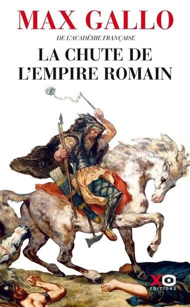 La chute de l'empire romain de MAX GALLO