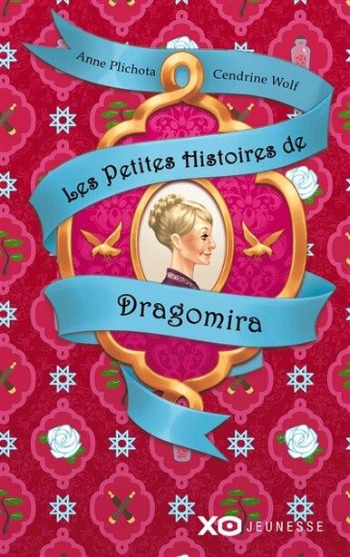 Les petites histoires de Dragomira de Anne Plichota