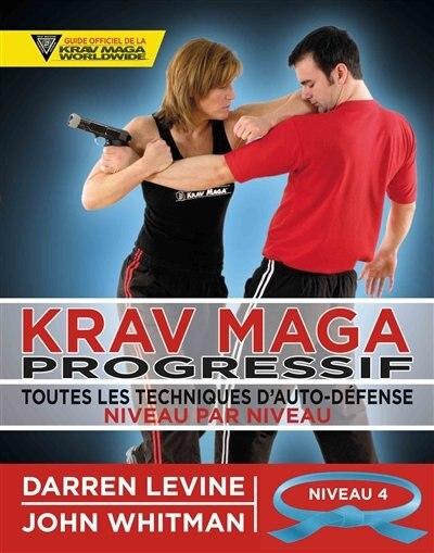 Krav Maga progressif niveau 4 - ceinture bleue by Darren Levine