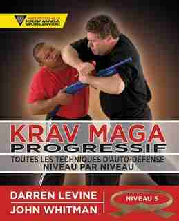 Krav Maga progressif niveau 5 - ceinture marron by Darren Levine