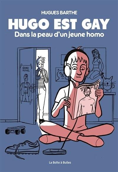 Hugo Est Gay de Hugues Barthe