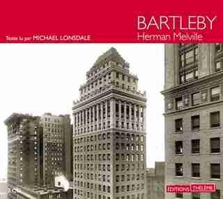 Bartleby [2 CD] de Herman Melville