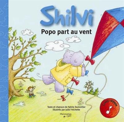 Shilvi Popo Part Au Vent by Sylvie Frechette