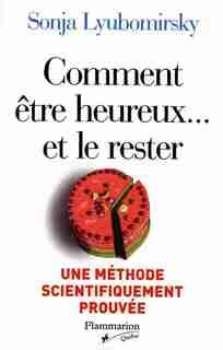 Comment Être Heureux & Rester by Sonja Lyubomirsky