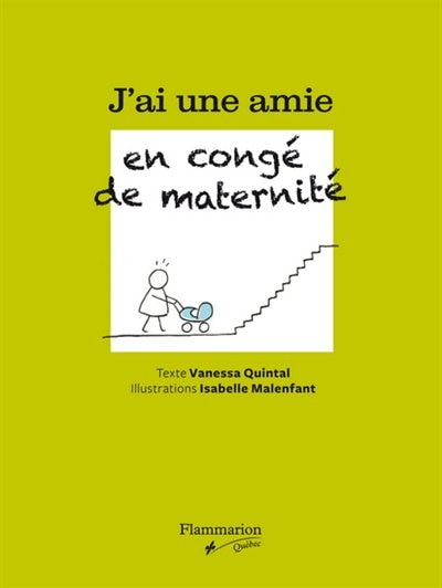 J'ai une amie en congé de maternité by Vanessa Quintal