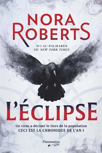 Abimes Et Ténèbres Tome 1 L'éclipse de Nora Roberts