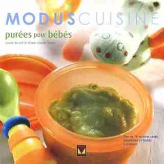 PUREES POUR BEBES de Marie-Claude Morin