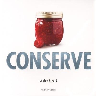 Conserve de Louise Rivard