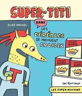SUPER-TITI de Elise Gravel
