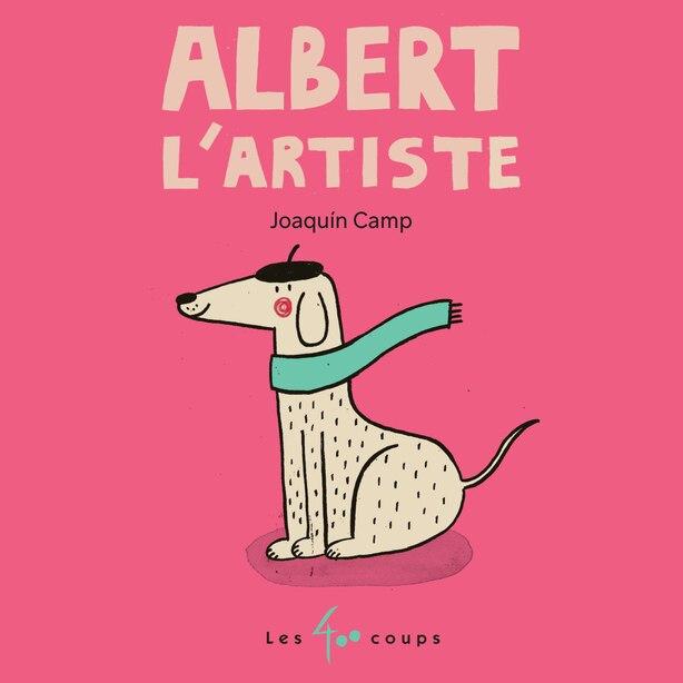 Albert l'artiste de Joaquin CAMP