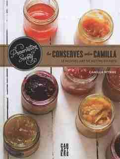 Les conserves selon Camilla by Camilla Wynne